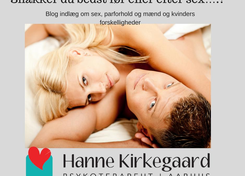 Snakker du bedst før eller efter sex….? Hanne Kirkegaard