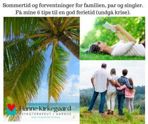 Sommertid og forventninger for familien, par og singler…få 6 tips til en god ferietid